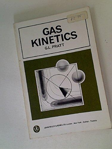 9780471696414: Gas Kinetics
