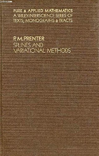 9780471696605: Splines and Variational Methods (Pure & Applied Mathematics S.)