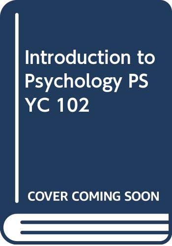 9780471696841: Introduction to Psychology PSYC 102