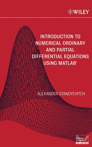 9780471697381: Introduction to Numerical Ordinary and Partial Differential Equations Using MATLAB (Pure and Applied Mathematics: A Wiley Series of Texts, Monographs and Tracts)