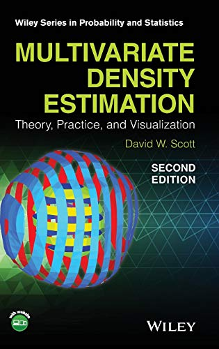 9780471697558: Multivariate Density Estimation: Theory, Practice, and Visualization (Wiley Series in Probability and Statistics)