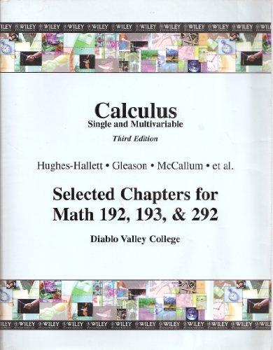 Calculus Single and Multivariable, Third Edition, Selected: Gleason Hughes-Hallett