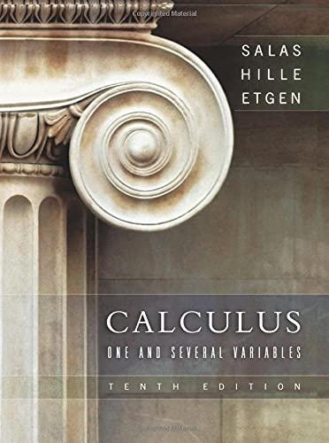 Calculus: One and Several Variables (Hardback): Saturnino L. Salas, Garret J. Etgen, Einar Hille