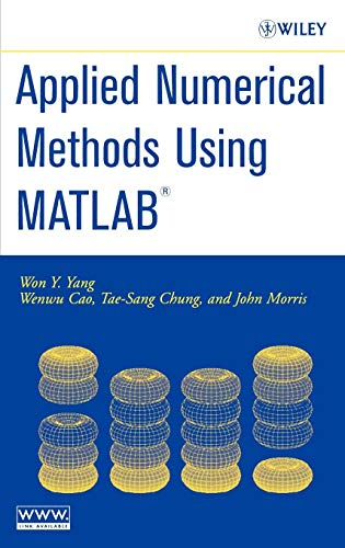 Applied Numerical Methods Using MATLAB: Won Young Yang