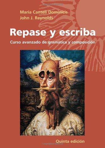 9780471699736: Repase y escriba: Curso avanzado de gramática y composición (Quinta Edicion) (Spanish and English Edition)