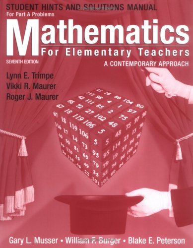 Mathematics for Elementary Teachers, Hints and Solutions: Gary L. Musser,