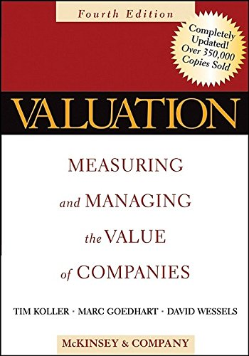 9780471702184: Valuation: Measuring and Managing the Value of Companies, Fourth Edition