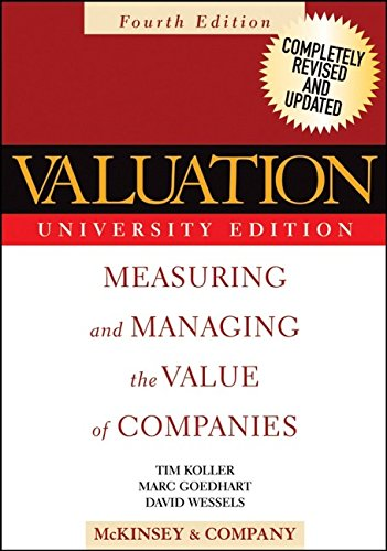 9780471702214: Valuation: Measuring and Managing the Value of Companies, Fourth Edition, University Edition