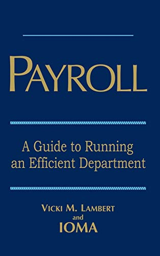9780471702238: Payroll: A Guide to Running an Efficient Department