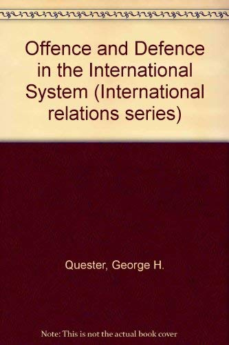 9780471702559: Offense and Defense in the International System (International relations series)