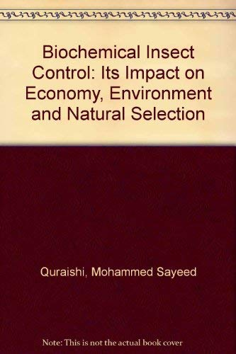 Biochemical Insect Control: Its Impact on Economy, Environment, and Natural Selection