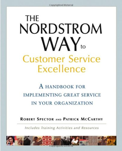 The Nordstrom Way to Customer Service Excellence: Robert Spector