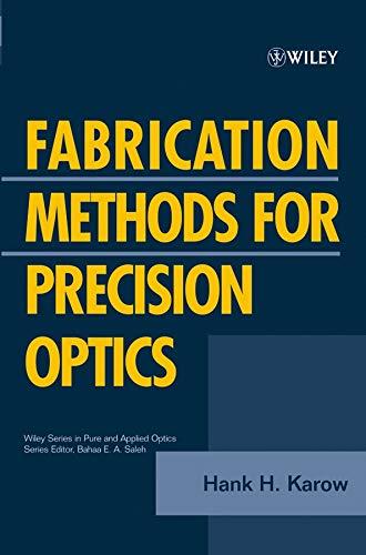 9780471703792: Fabrication Methods for Precision Optics