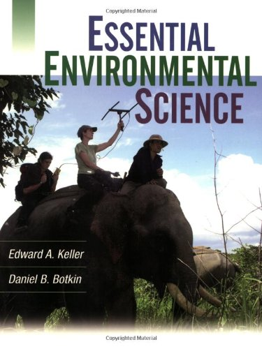 Essential Environmental Science: Edward A. Keller/