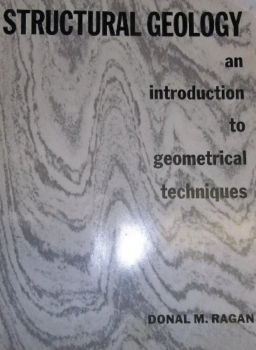 9780471704805: Structural Geology: An Introduction to Geometrical Techniques