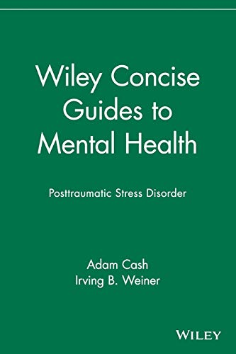 9780471705130: Wiley Concise Guides to Mental Health: Posttraumatic Stress Disorder