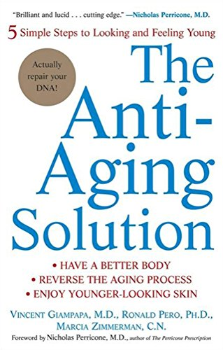 9780471705383: The Anti-Aging Solution: 5 Simple Steps to Looking and Feeling Young