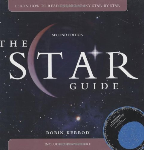 9780471706175: The Star Guide: Learn How To Read the Night Sky Star by Star
