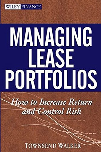 9780471706304: Managing Lease Portfolios : How to Increase Return and Control Risk