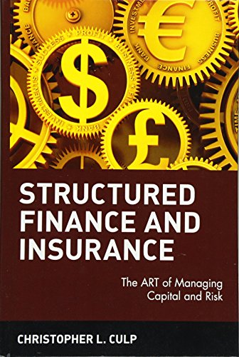 9780471706311: Structured Finance and Insurance: The ART of Managing Capital and Risk