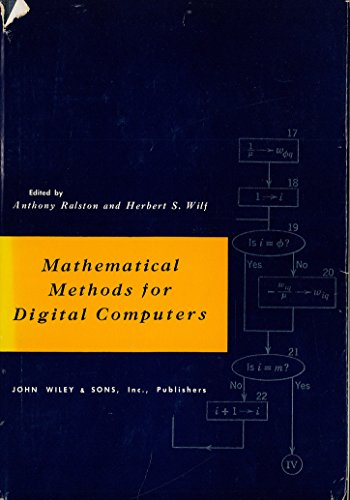Mathematical Methods for Digital Computers: Ralston, Anthony; Wilf, Herbert S.