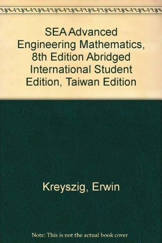 9780471707011: SEA Advanced Engineering Mathematics, 8th Edition Abridged International Student Edition, Taiwan Edition