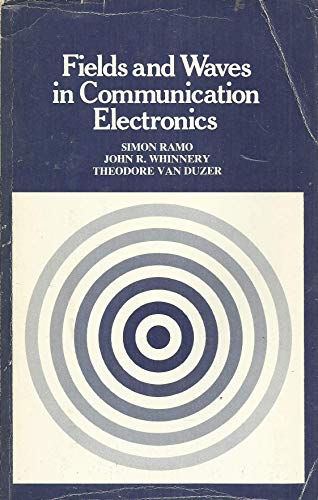 9780471707219: Fields And Waves In Communication Electronics