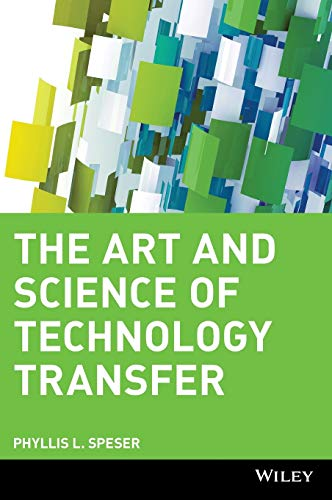 9780471707271: The Art and Science of Technology Transfer