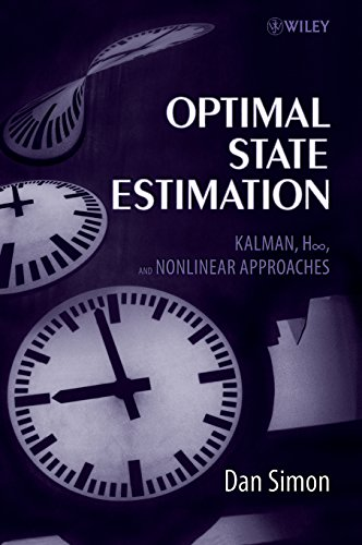 9780471708582: Optimal State Estimation: Kalman, H Infinity, And Nonlinear Approaches