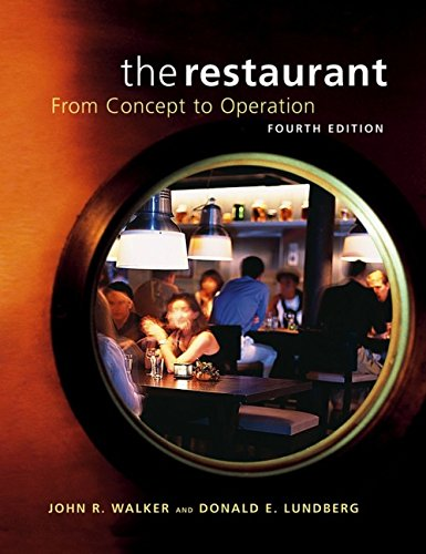 The Restaurant: from Concept to Operation, Fourth: John R. Walker,
