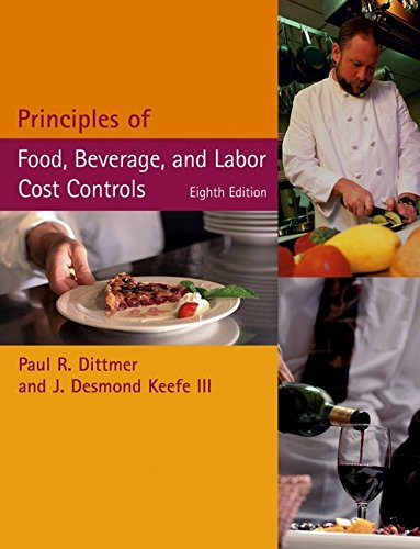 9780471708803: Principles of Food, Beverage, and Labor Cost Controls Package, Eighth Edition (Includes Text and NRAEF Workbook)
