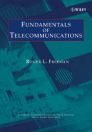 9780471709619: Fundamentals of Telecommunications (Wiley Series in Telecommunications and Signal Processing)