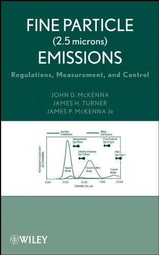 9780471709633: Fine Particle (2.5 microns) Emissions: Regulations, Measurement, and Control