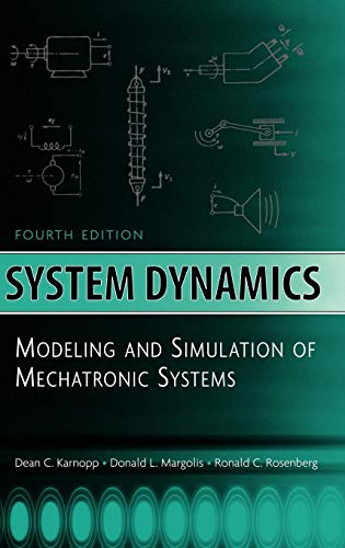 9780471709657: System Dynamics: Modeling and Simulation of Mechatronic Systems