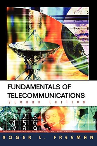 9780471710455: Fundamentals of Telecommunications, 2nd Edition