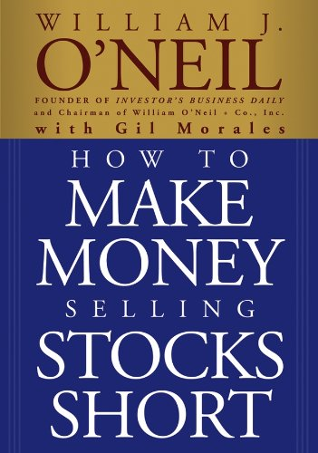 How to Make Money Selling Stocks Short (9780471710493) by William J. O'Neil; Gil Morales