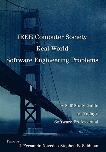 9780471710516: IEEE Computer Society Real-world Software Engineering Problems: A Self-Study Guide for Today's Software Professional