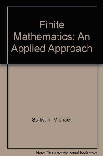 9780471711278: Finite Mathematics: An Applied Approach