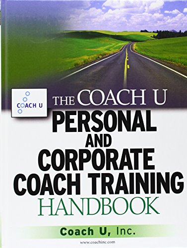 9780471711735: The Coach U Personal and Corporate Coach Training Handbook