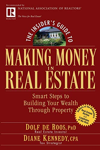 9780471711773: The Insider's Guide to Making Money in Real Estate: Smart Steps to Building Your Wealth Through Property