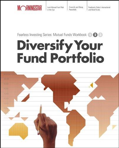 9780471711865: Diversify Your Mutual Fund Portfolio : Morningstar Mutual Fund Investing Workbook, Level 2