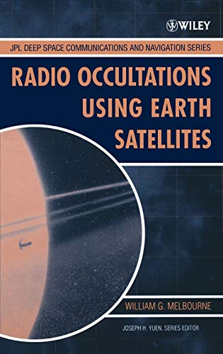 9780471712220: Radio Occultations Using Earth Satellites: A Wave Theory Treatment