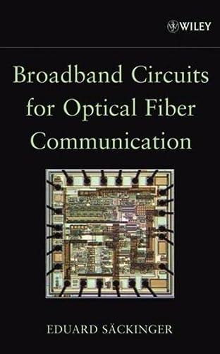 9780471712336: Broadband Circuits for Optical Fiber Communication