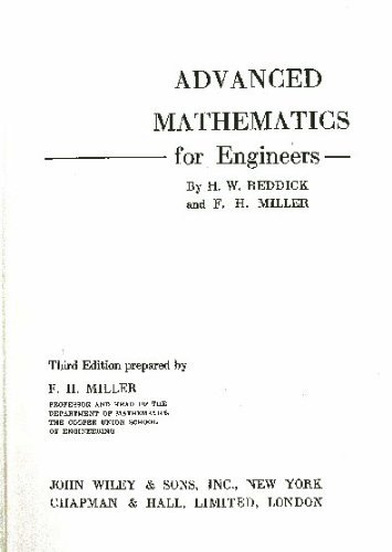 Advanced Mathematics for Engineers: Harry W. Reddick,