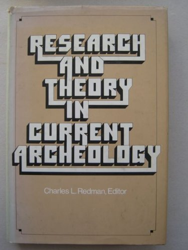 9780471712909: Research and Theory in Current Archaeology