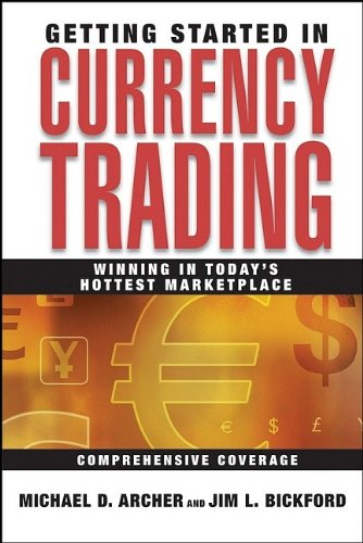 9780471713036: Getting Started in Currency Trading: Winning in Today's Hottest Marketplace