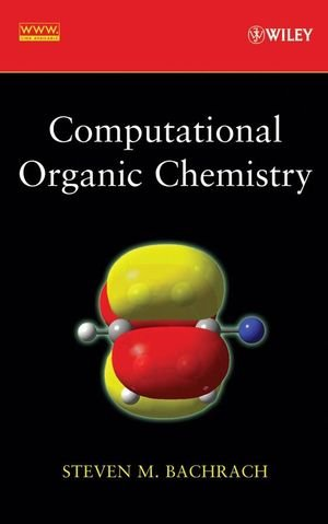 9780471713425: Computational Organic Chemistry