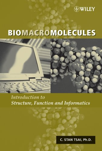 9780471713975: Biomacromolecules: Introduction to Structure, Function and Informatics