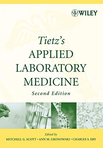 9780471714576: Tietz's Applied Laboratory Medicine