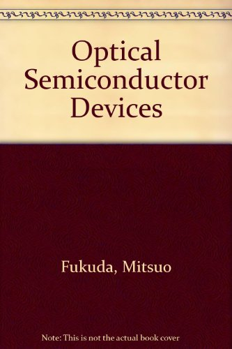 9780471714590: Optical Semiconductor Devices by Fukuda, Mitsuo